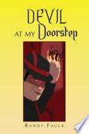 Devil At My Doorstep