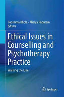 Ethical issues in counselling andpsychotherapy practice (2016)