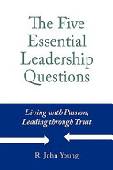 The Five Essential Leadership Questions Book