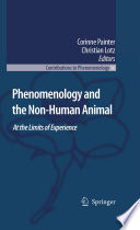 Phenomenology and the Non-Human Animal