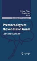 Phenomenology and the Non-Human Animal