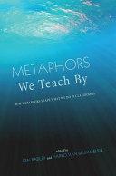 Metaphors We Teach By