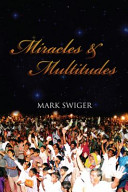 Miracles and Multitudes