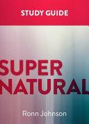 Supernatural  a Study Guide