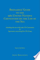 Bernaerts  Guide to the 1982 United Nations Convention on the Law of the Sea