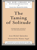 The Taming of Solitude