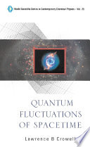 Quantum Fluctuations of Spacetime Book