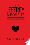 The Jeffrey Chronicles The Span of an Online Romance