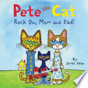 Pete the Cat  Rock On  Mom and Dad