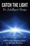 Catch the Light for Intelligent Design  A Role Play Reading Story for Multiple Readers