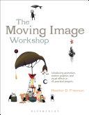 The Moving Image Workshop