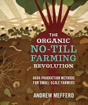 The Organic No Till Farming Revolution