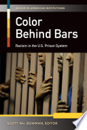 Color Behind Bars Racism In The U S Prison System 2 Volumes