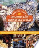 Barbecue Lover s Memphis and Tennessee Styles Book