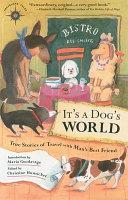 It s a Dog s World