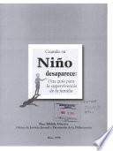 Cuando su niǫ desaparece