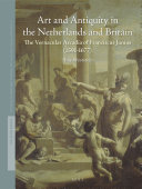 Art and Antiquity in the Netherlands and Britain