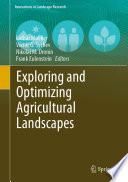 Exploring and Optimizing Agricultural Landscapes