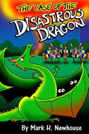 The Case Of The Disastrous Dragon Book