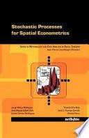 Stochastic Processes for Spatial Econometrics