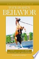 Understanding Your Horse s Behavior Book