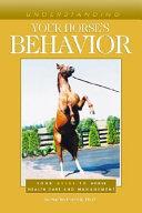 Understanding Your Horse s Behavior