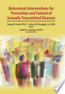 Behavioral Interventions for Prevention and Control of Sexually Transmitted Diseases Book