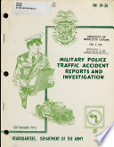 Military Police Traffic Accident Reports and Investigation