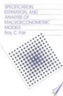 Specification, Estimation, and Analysis of Macroeconometric Models