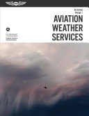 Aviation Weather Services  Asa Faa Ac00 45h  Change 1 Book