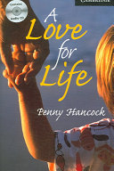 A Love for Life Level 6 Book with Audio CDs  3  Pack