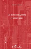 La librairie italienne et autres récits