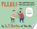 Plebes, The Cartoon Guide For College Guys by L.T. Horton PDF