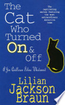 The Cat Who Turned On   Off  The Cat Who    Mysteries  Book 3