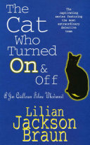 The Cat Who Turned On & Off (The Cat Who... Mysteries, Book 3)
