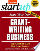 Start Your Own Grant Writing Business 2 E