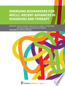 Emerging Biomarkers for NSCLC  Recent Advances in Diagnosis and Therapy Book