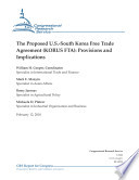 Proposed U S  South Korea Free Trade Agreement  KORUS FTA   Provisions and Implications