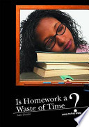 Is Homework a Waste of Time?