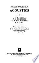 Teach Yourself Acoustics. By G.R. Jones, T.I. Hempstock, K.A. Mulholland, M.A. Stott, Etc