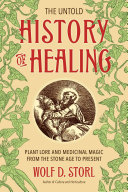 The Untold History of Healing