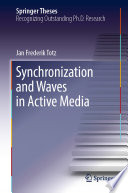 Synchronization and Waves in Active Media