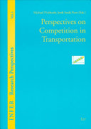 Perspectives on Competition in Transportation