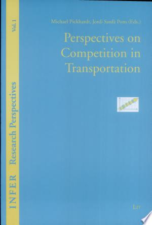 Perspectives+on+Competition+in+Transportation