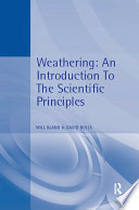 Weathering: An Introduction to the Scientific Principles