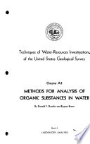 Techniques of Water resources Investigations of the United States Geological Survey  chap  A1  Methods for determination of inorganic substances in water and fluvial sediments  Supersedes 1970 chap  and  Selected methods of the U S  Geol  Survey for the analysis of wastewaters
