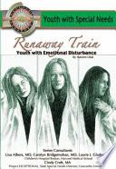 Runaway Train: Youth with Emotional Disturbance