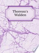 """Thoreau's Walden"" by Raymond Macdonald Alden"