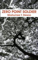 Zero Point Soldier Pdf/ePub eBook