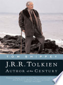 """""""J.R.R. Tolkien: Author of the Century"""" by Tom Shippey"""